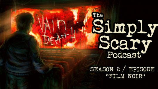 Matt Dymerski - The Simply Scary Podcasts Network