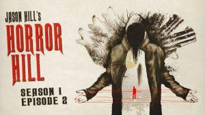 Horror Hill – Season 1, Episode 2