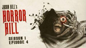 Horror Hill – Season 1, Episode 4