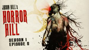 Horror Hill – Season 1, Episode 5