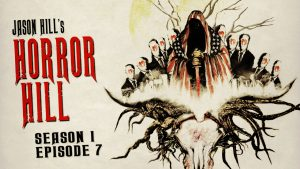 Horror Hill – Season 1, Episode 7