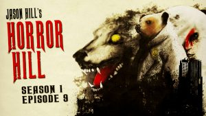 Horror Hill – Season 1, Episode 9