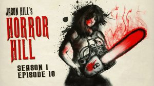 Horror Hill – Season 1, Episode 10