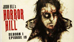 Horror Hill – Season 1, Episode 15