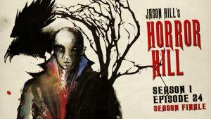 Horror Hill – Season 1, Episode 24