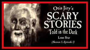 """Scary Stories Told in the Dark – Season 5, Episode 1 - """"Lone Star"""""""