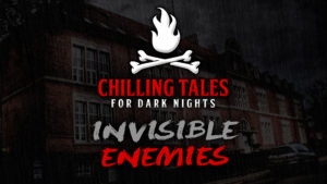 "Chilling Tales for Dark Nights – Season 4, Episode 38 - ""Invisible Enemies"""