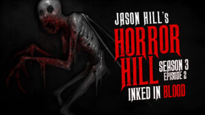 "Horror Hill – Season 3, Episode 2 - ""Inked in Blood"""