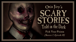 "Scary Stories Told in the Dark – Season 7, Episode 10 - ""Pick Your Poison"""