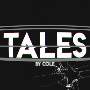 "Tales by Cole – Episode 8 - ""The Beast of Jersey"""