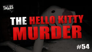 "Tales by Cole – Episode 54 – ""The Hello Kitty Murder"""
