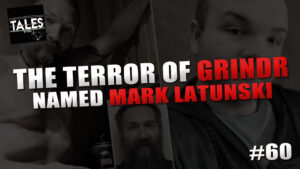 "Tales by Cole – Episode 60 – ""The Terror of Grindr Named Mark Latunski"""