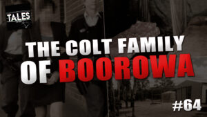"Tales by Cole – Episode 64 – ""The Colt Family of Boorowa"""